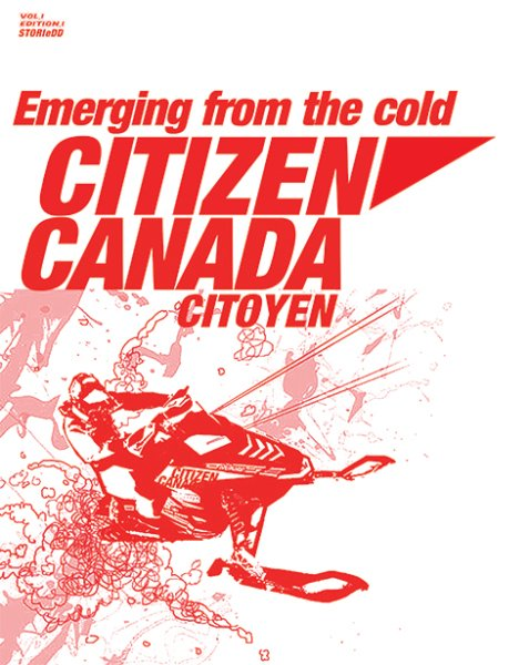 itizen anada : emerging from the cold, CANADA CITOYEN
